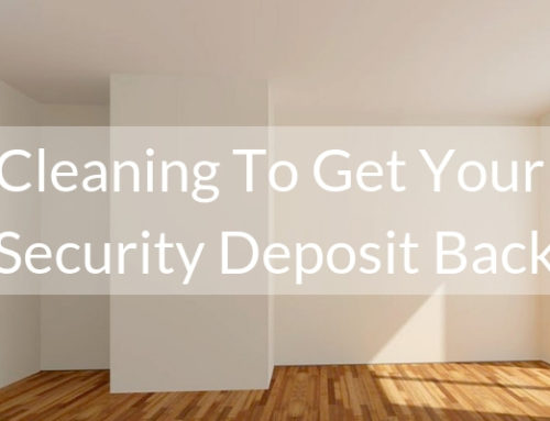Cleaning to Get Your Security Deposit Back